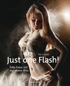 Tilo Gockel: Just one Flash! ★★★