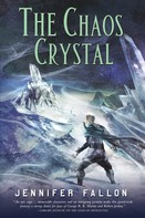 Jennifer Fallon: The Chaos Crystal ★★★★★