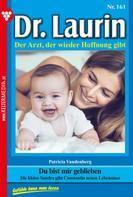 Patricia Vandenberg: Dr. Laurin 161 – Arztroman ★★★★★