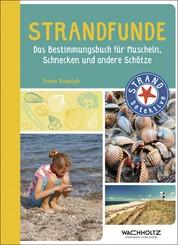 Strandfunde - Das Bestimmungsbuch für Muscheln, Schnecken und andere Schätze