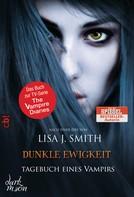 Lisa J. Smith: Tagebuch eines Vampirs - Dunkle Ewigkeit ★★★★
