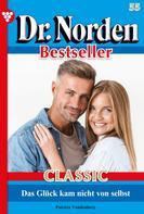 Patricia Vandenberg: Dr. Norden Bestseller Classic 55 – Arztroman