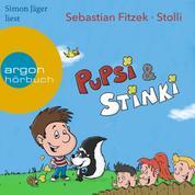 Pupsi und Stinki (Ungekürzte Lesung)