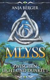 Mlyss - Zwischen Licht und Dunkel