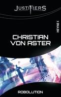 Christian von Aster: Justifiers - Robolution ★★★★★