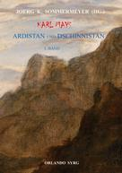 Karl May: Karl Mays Ardistan und Dschinnistan I