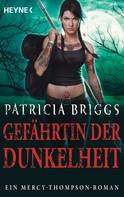 Patricia Briggs: Gefährtin der Dunkelheit ★★★★★