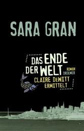 Das Ende der Welt - Claire DeWitt ermittelt