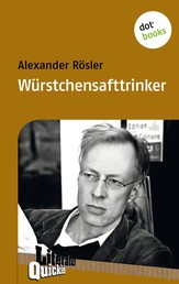 Würstchensafttrinker - Literatur-Quickie - Band 10