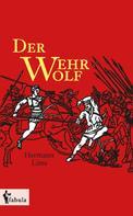 Hermann Löns: Der Wehrwolf