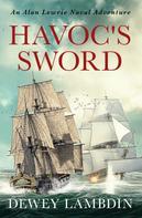 Dewey Lambdin: Havoc's Sword