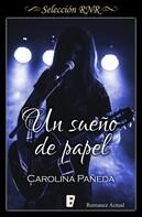 Carolina Pañeda: Un sueño de papel