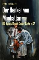 Pete Hackett: Der Henker von Manhattan