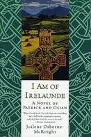 Juilene Osborne-McKnight: I Am of Irelaunde