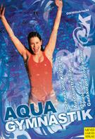 Daniela Ott: Aquagymnastik