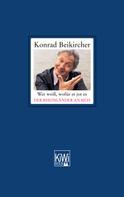 Konrad Beikircher: Wer weiß, wofür et jot es - Der Rheinländer an sich ★★★