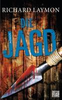 Richard Laymon: Die Jagd ★★★★