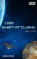 Paul Lung: Das Eden-Projekt ★★★★