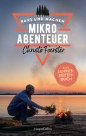 Christo Foerster: Mikroabenteuer - Das Jahreszeitenbuch ★★