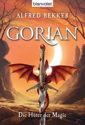 Gorian 2 - Die Hüter der Magie