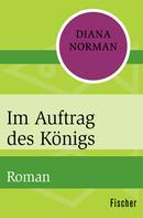 Diana Norman: Im Auftrag des Königs ★★★★★
