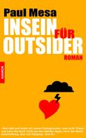 Paul Mesa: Insein für Outsider