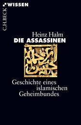 Die Assassinen - Geschichte eines islamischen Geheimbundes