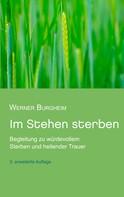 Werner Burgheim: Im Stehen sterben