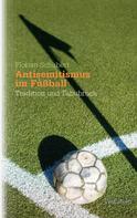 Florian Schubert: Antisemitismus im Fußball