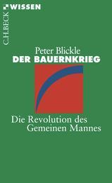 Der Bauernkrieg - Die Revolution des Gemeinen Mannes