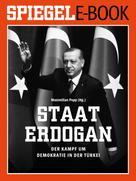 Maximilian Popp: Staat Erdoğan - Der Kampf um die türkische Demokratie