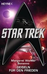Star Trek: Geiseln für den Frieden - Roman