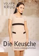 Volker Krug: Die Keusche ★★