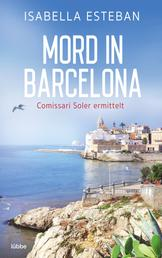 Mord in Barcelona - Comissari Soler ermittelt. Kriminalroman