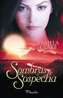 Pamela Clare: Sombras de sospecha