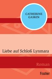 Liebe auf Schloß Lynmara - Roman