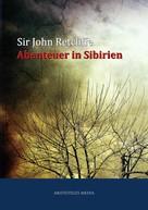 Sir John Retcliffe: Abenteuer in Sibirien ★★★