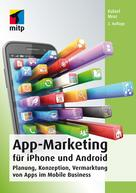 Rafael Mroz: App-Marketing für iPhone und Android