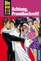 Henriette Wich: Die drei !!!, 28, Achtung, Promihochzeit! (drei Ausrufezeichen) ★★★★★