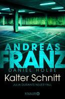 Andreas Franz: Kalter Schnitt ★★★★