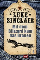 Luke Sinclair: Mit dem Blizzard kam das Grauen ★★★★