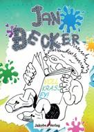 Jan Becker: Jan Becker - Voll krass ey!