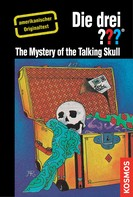 Robert Arthur: The Three Investigators and the Mystery of the Talking Skull