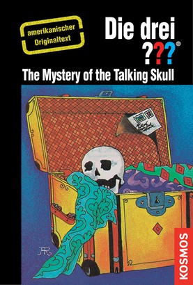 The Three Investigators and the Mystery of the Talking Skull