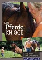 Tamara Ebert: Der Pferde-Knigge ★★★★