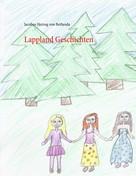 Jacobus Herzog von Bethesda: Lappland Geschichten