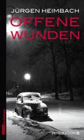 Jürgen Heimbach: Offene Wunden ★★★★