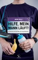 Jrene Rolli: Hilfe, mein Mann läuft! ★★
