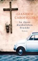 Gianrico Carofiglio: In ihrer dunkelsten Stunde ★★★★