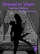 Angel Wagner: Racheengel der Vampire 7 ★★★